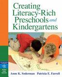 Creating Literacy rich Preschools and Kindergartens