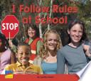 I Follow Rules at School