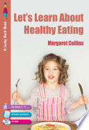 Let s Learn about Healthy Eating