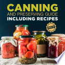 Canning and Preserving Guide including Recipes  Boxed Set