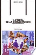 Il prisma della comunicazione  Imparare a comunicare