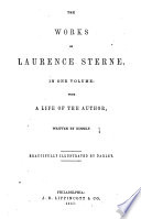 Works Of Laurence Sterne Containing The Life And Opinions Of Tristram Shandy Gent A Sentimental Journey Through France And Italy Sermons Letters C