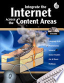 Integrate the Internet Across the Content Areas