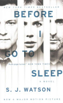 Before I Go To Sleep Movie Tie in Edition