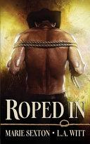 Roped In
