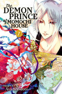 The Demon Prince Of Momochi House : the barrier between the human and...