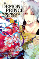 The Demon Prince Of Momochi House : the barrier between the human and spiritual...