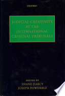 Judicial Creativity at the International Criminal Tribunals
