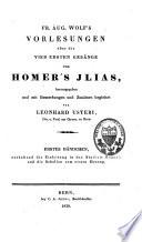 Vorlesungen   ber die vier ersten Ges  nge von Homers Ilias