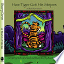 How Tiger Got His Stripes  A Folktale from Vietnam