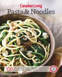 Canadian Living  Pasta   Noodles