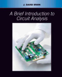 A Brief Introduction to Circuit Analysis
