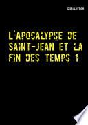 illustration L'Apocalypse de Saint-Jean et la fin des temps 1