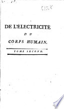 De l'electricite du corps humain dans l'état de santé et de maladie ...