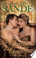 The Christmas Of A Countess : ...