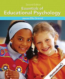 Essentials of Educational Psychology (with Myeducationlab) Value Package (Includes Case Studies: Applying Educational Psychology)