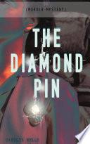 THE DIAMOND PIN  Murder Mystery