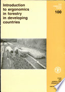 Introduction To Ergonomics In Forestry In Developing Countries