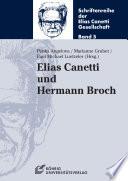 Elias Canetti und Hermann Broch (Schriftenreihe der Elias Canetti Gesellschaft Band 5)