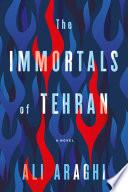 Book The Immortals of Tehran