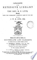 catalogue of the library of h f lyte with additions made by his son j w m lyte which will be sold by auction