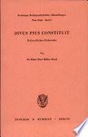 Divus Pius constituit. Kaiserliches Erbrecht