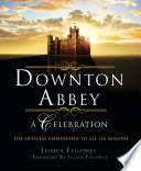 Downton Abbey   A Celebration