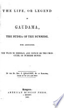 The Life Or Legend Of Guadama The Buddha Of The Burmese