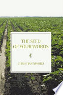 The Seed of Your Words