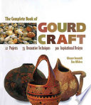 The Complete Book of Gourd Craft