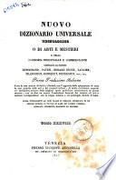 Nuovo dizionario universale tecnologico o di arti e mestieri e della economia industriale e commerciante compilato dai signori Lenormand, Payen, Molard Jeune... [et al.]