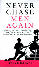 Never Chase Men Again Book Cover