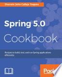Spring 5 0 Cookbook