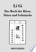 Li Gi   Das Buch der Riten  Sitten und Gebr  uche