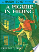 Hardy Boys 16  A Figure in Hiding