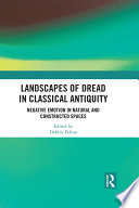 Landscapes Of Dread In Classical Antiquity