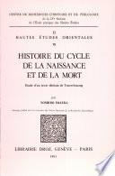 Histoire du cycle de la naissance et de la mort