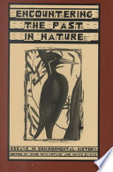 Encountering the Past in Nature Various Approaches To The New Discipline Experts