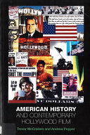 American History and Contemporary Hollywood Film