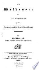 Die Waldenser und ihre Verh  ltni  e zu dem Brandenburg Preu  ischen Staate
