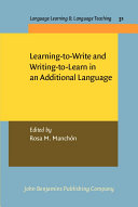 Learning-to-write and Writing-to-learn in an Additional Language