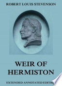Weir Of Hermiston  Annotated Edition