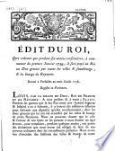 Edit du roi qui ordonne que pendant six ann  es cons  cutives     commencer du 1er janvier 1759  il sera pay   au roi un don gratuit pour toutes les villes  faubourgs et les bourgs du royaume  Donn   au mois d ao  t 1758