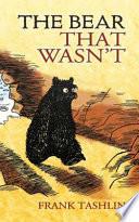 The Bear That Wasn t Book PDF