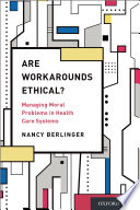 Are Workarounds Ethical