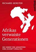 Afrikas verwaiste Generationen