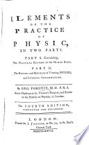 Elements Of The Practice Of Physic In Two Parts Fourth Edition Enlarged