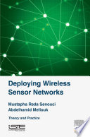 Deploying Wireless Sensor Networks