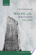 Wales and the Britons  350 1064