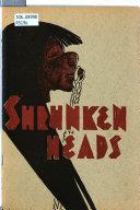 Shrunken Heads : ...